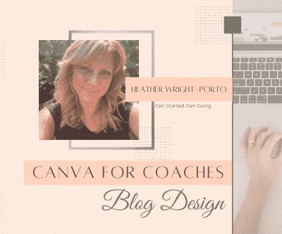 Canva for Coaches Blog Design